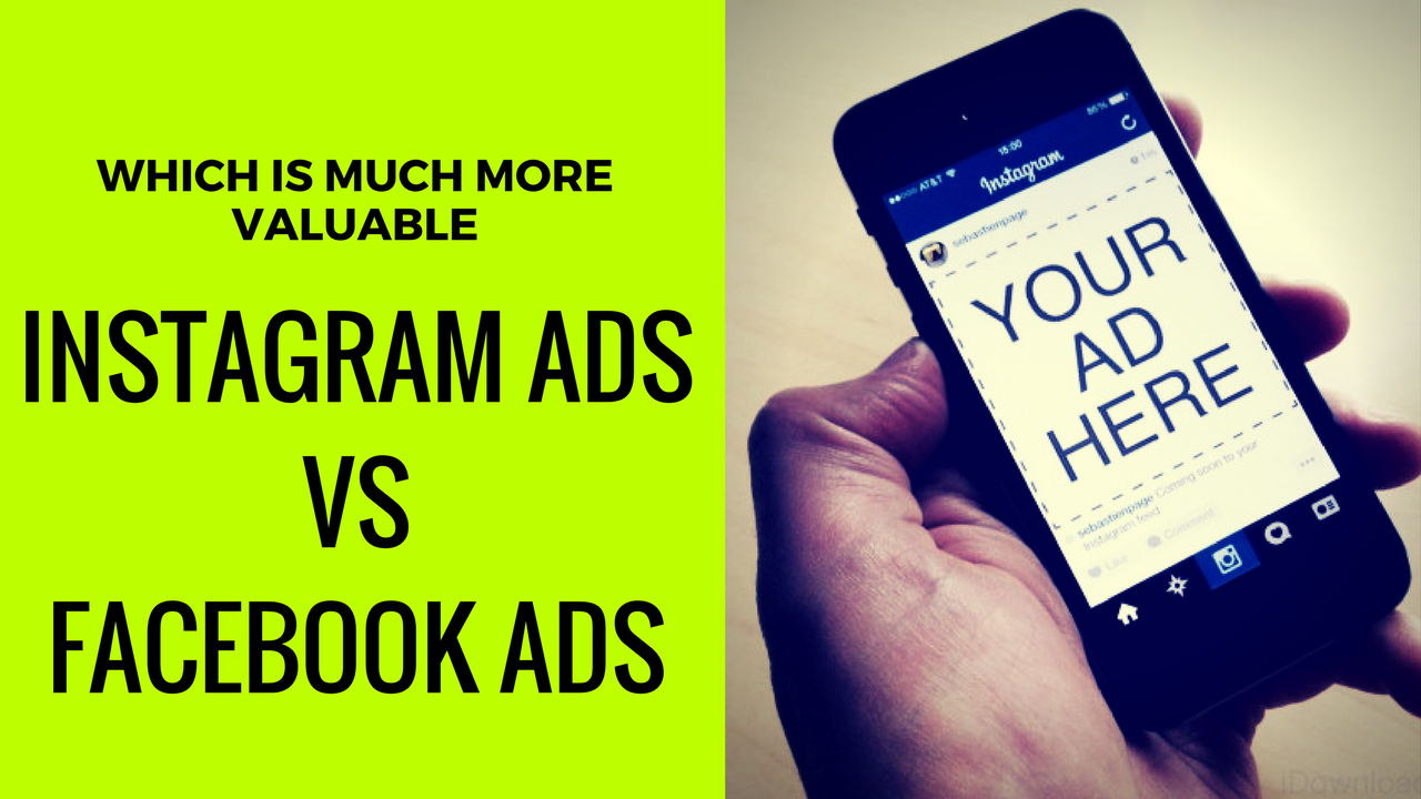 Instagram Ads vs Facebook Ads