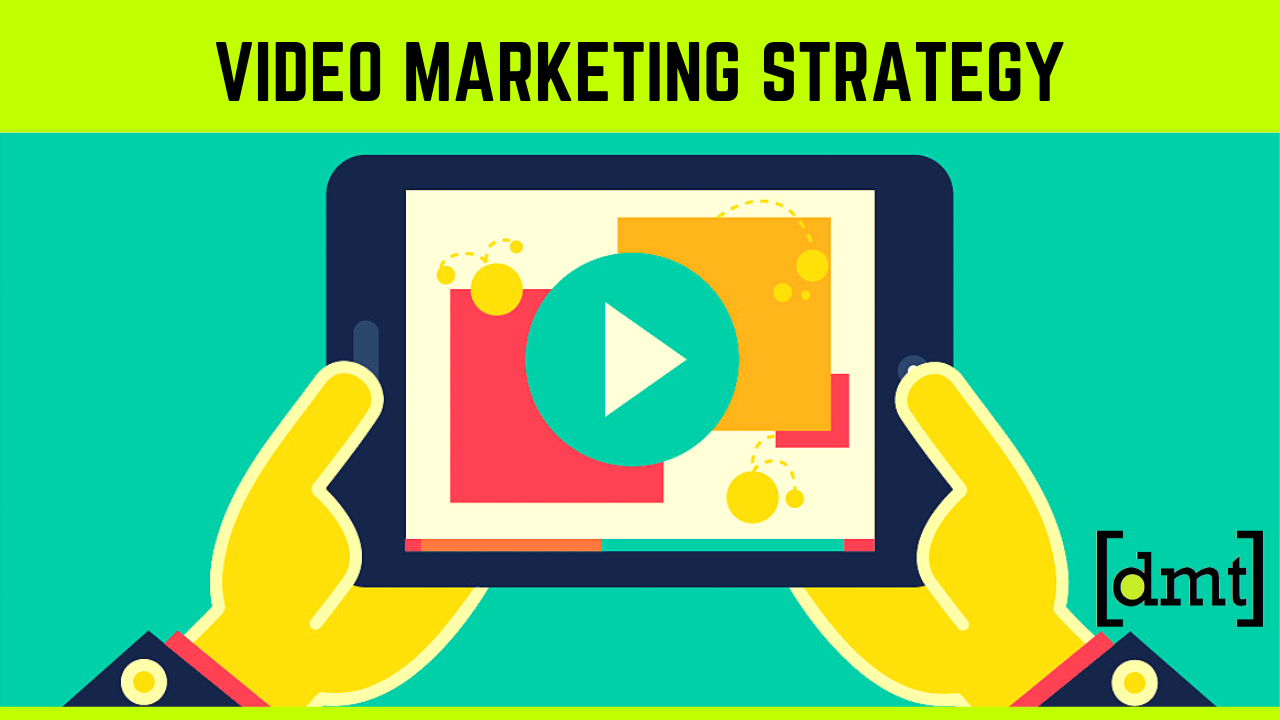 Tips To Improve Your Video Marketing Strategy