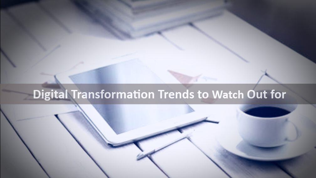 Digital Transformation Trends