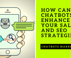 Chatbots Marketing How can AI Chatbots Enhance your Sales and SEO Strategies