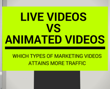 Live Videos Vs Animated Videos