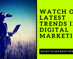 Digital Marketing Future Watch Out Latest Trends in Digital Marketing