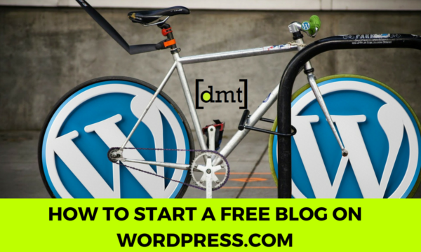 WordPress Tips How to Start a Free Blog on WordPress.com