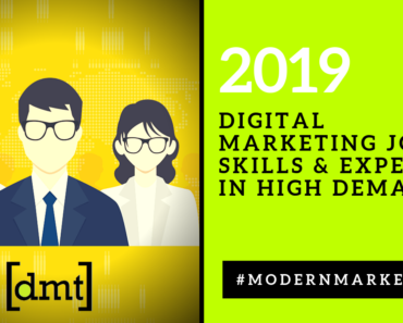 Digital Marketing Jobs, Skills & Experts in High Demand 2019