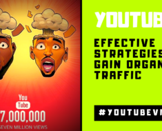 Effective strategies to gain organic traffic on YouTube