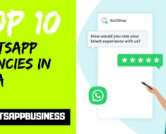 Top 10 WhatsApp Agencies Providing WhatsApp for Business API Solutions in India