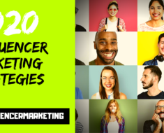 4 Influencer Marketing Strategies Every Marketer Should Know in 2020