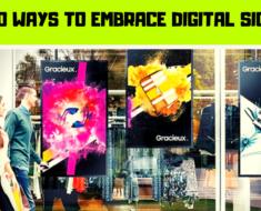 Top 10 Ways to Embrace Digital Signage for Digital Marketing