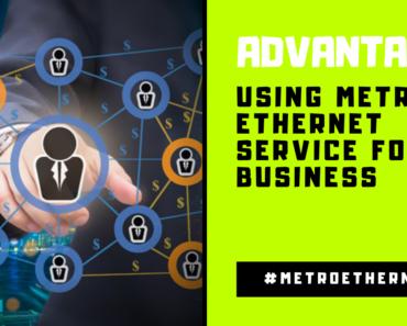 Metro Ethernet Service